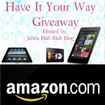 have it your way giveaway blogger opp