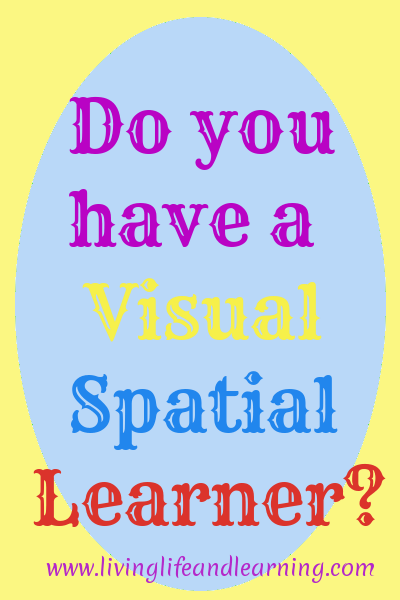 do you have a visual spatial learner