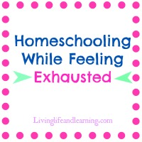 homeschooling while feeling exhausted
