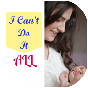 mom 2 mom mondays i can't do it all