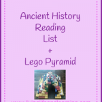 ancient history reading list and lego pyramid