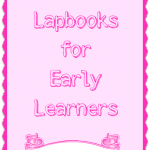 Lapbooks for early learners