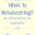 What is notebooking? an alternative to lapbooks