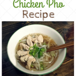 Easy Chicken Pho Recipe