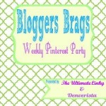Bloggers Brags weekly pinterest party