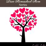 #Homeschool encouragement for homeschooling mothers