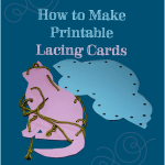 Super easy way to make your own printable lacing cards for kids