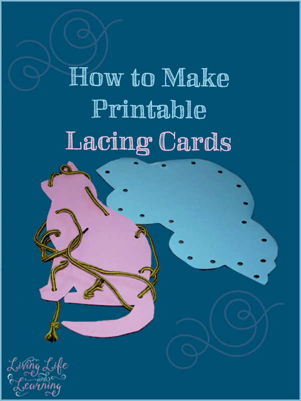 How To Make Your Own Printable Lacing Cards For Kids