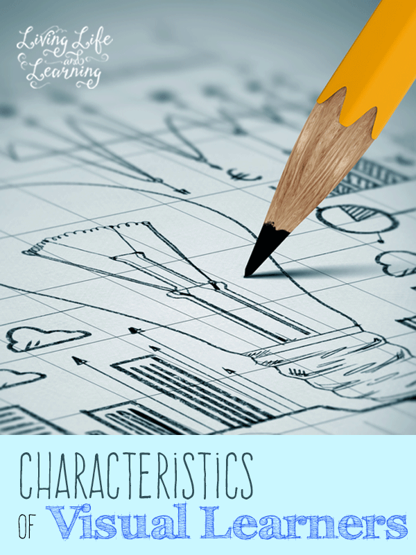 What characteristics of visual learners does your child have