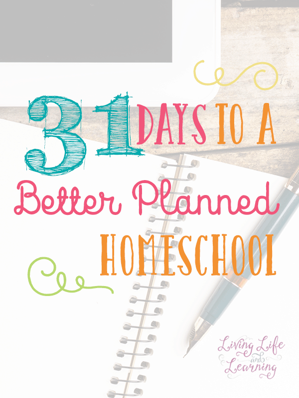 Get organized and get your homeschool on track with these tips - 31 Days to a Better Planned Homeschool