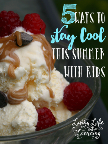 5 Ways to Stay Cool This Summer with Kids