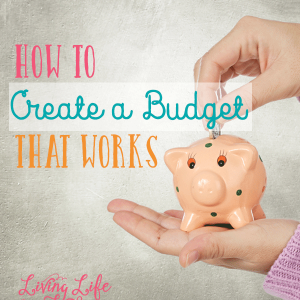 Evaluate your income and expenses to create a monthly budget that works for your family.