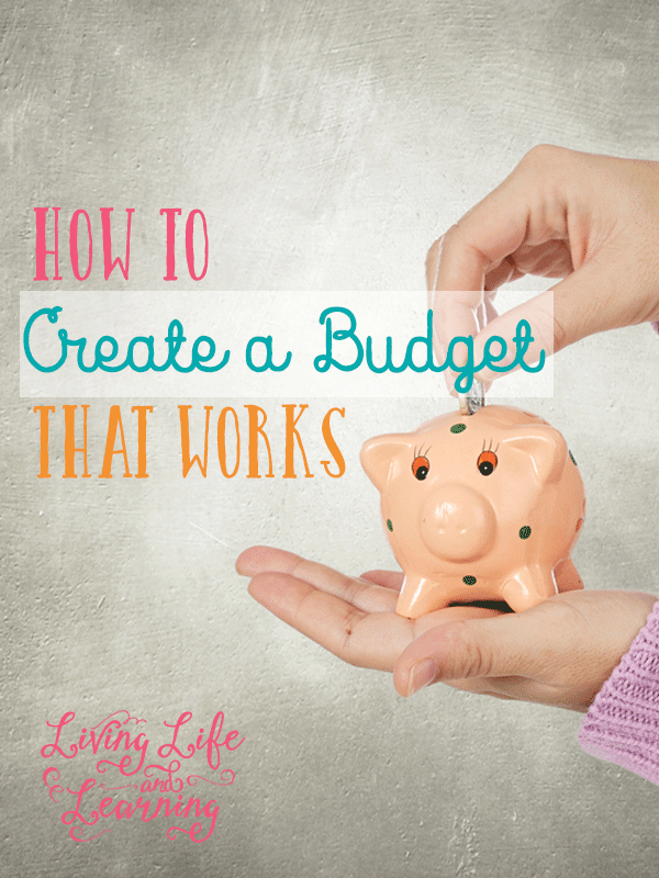 How to Create a Budget That Works + Free Printable