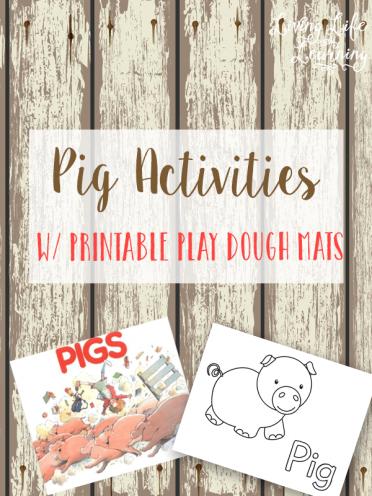 Pig Activities with Printable Play Dough Mats