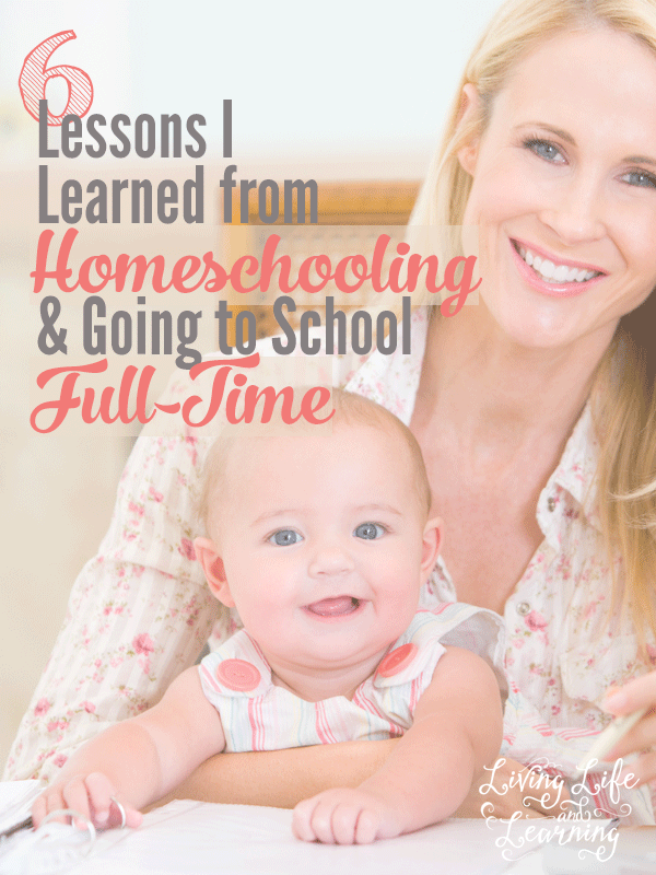 6 Lessons I Learned from Homeschooling and Going to School Full-time