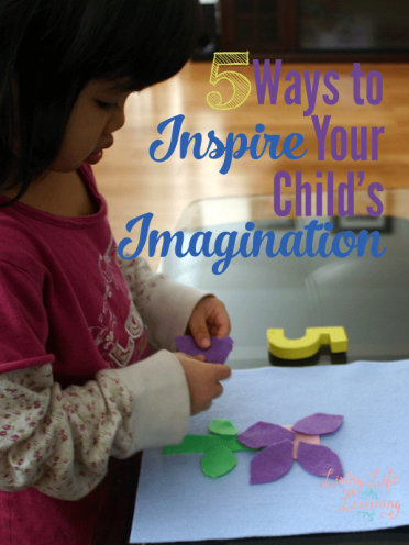 5 Ways to Inspire Your Child's Imagination