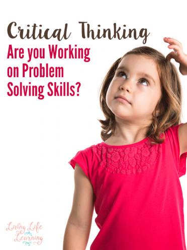 Critical Thinking: Are You Working on Problem Solving Skills?