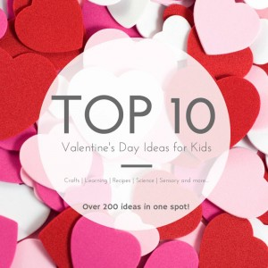Top 10 Valentines ideas for kids