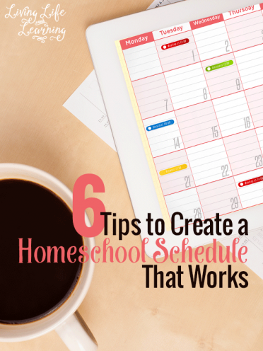 6 Tips to Create a Homeschool Schedule That Works