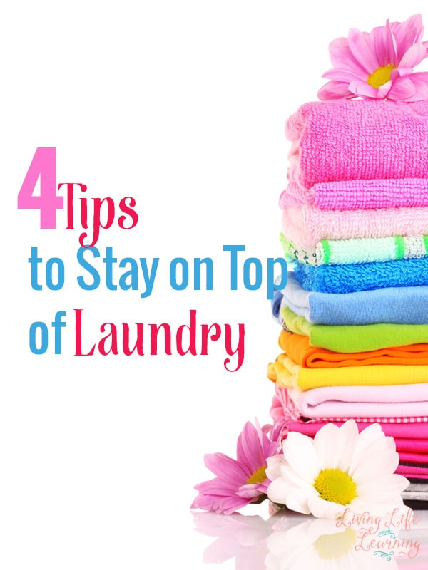 4 Tips to Stay on Top of Laundry