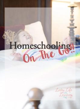 Homeschooling On The Go!