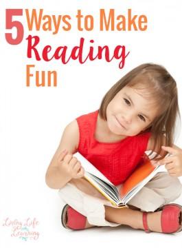 5 Ways to Make Reading Fun