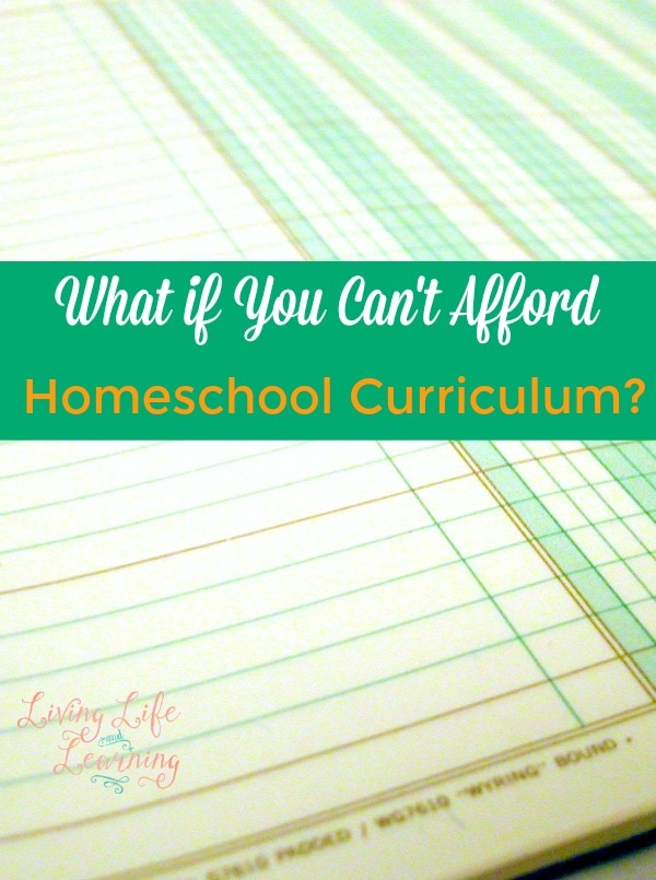 What if You Can't Afford Homeschool Curriculum?