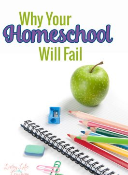 Why Your Homeschool Will Fail