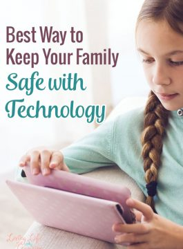 Best Way to Keep Your Family Safe with Technology
