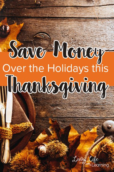 Save Money Over the Holidays This Thanksgiving