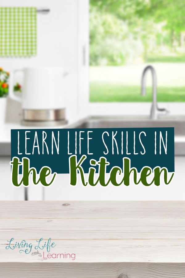 Learn Life Skills in the Kitchen