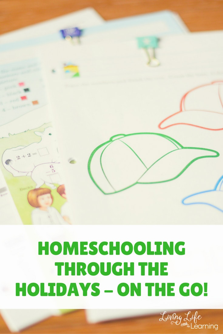 Homeschooling Through the Holidays – On the Go