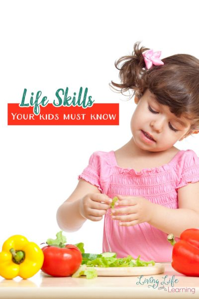 Life Skills Your Kids Must Know