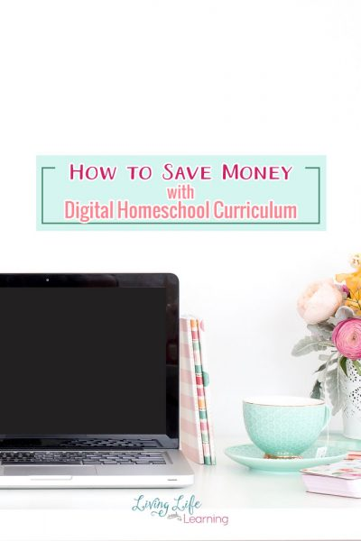 How to Save Money with Digital Homeschool Curriculum