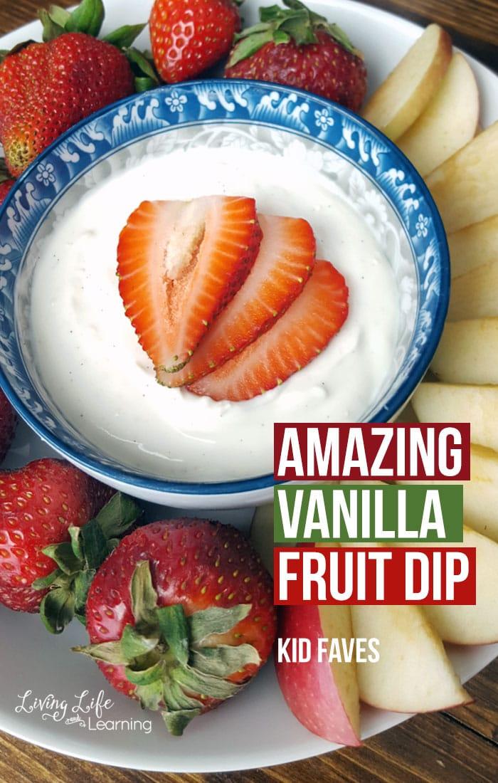 Amazing Vanilla Fruit Dip