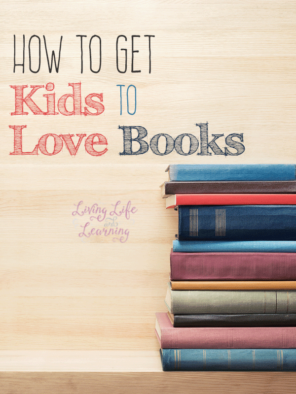 How to get kids to love books