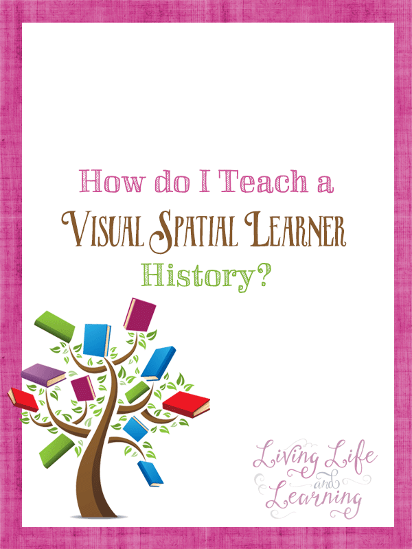 How do I Teach My Visual Spatial Learner History? Tips and ideas to make history fun for your visual learner, we're a huge fan of timelines and notebooking.