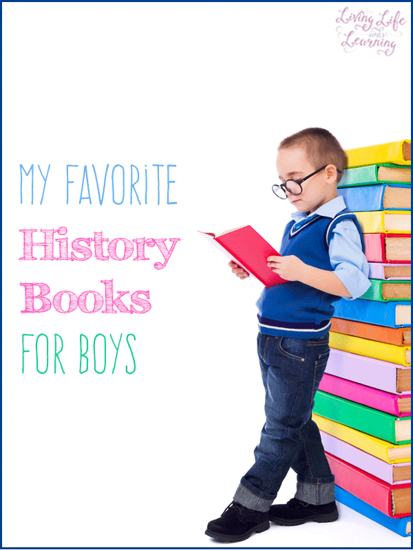 My Favorite History Books for Boys