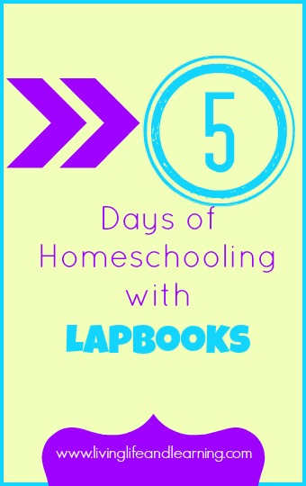 5 Days of Homeschool with Lapbooks