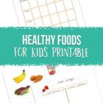 Healthy Foods for Kids Printable