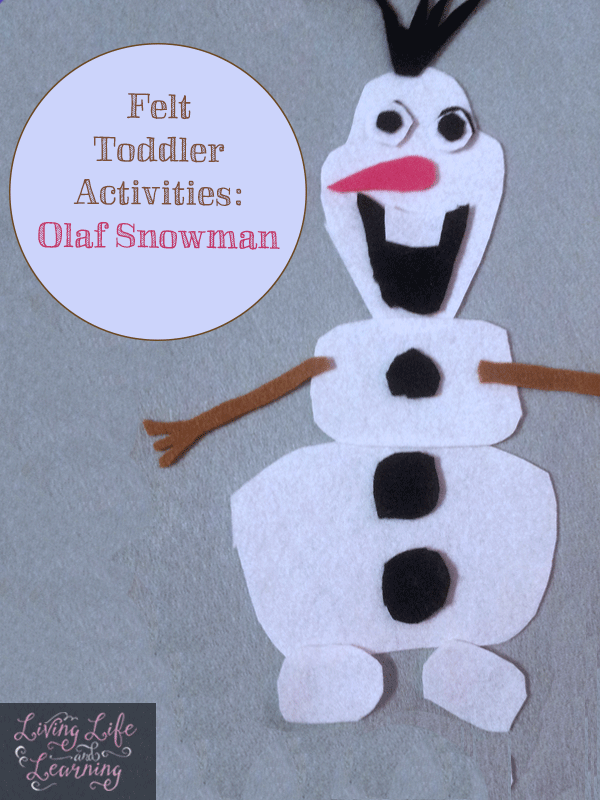 Felt Toddler Activities: Olaf Snowman