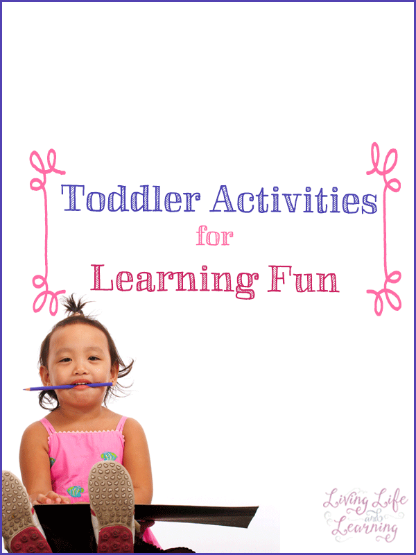 Great toddler activities for learning fun