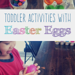 Toddler Activities with Easter Eggs