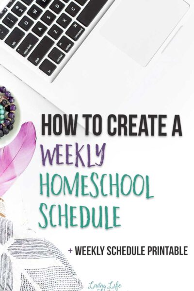 How to Create a Weekly Homeschool Schedule