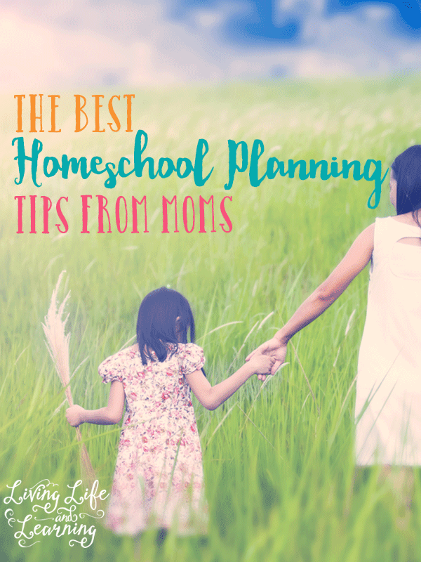 Don't miss this collection of great advice from other homeschooling mothers - The best homeschool planning tips from moms