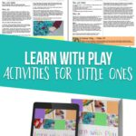 Learn with Play Activities for little ones