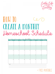 Free printable with tips on how to create a monthly homeschool schedule so you can finally get your homeschool organized for the school year.