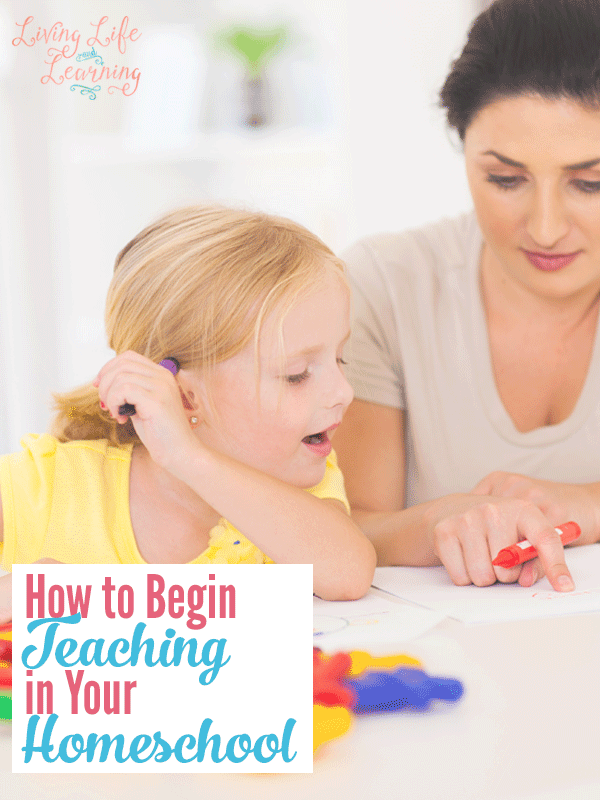How to Begin Teaching in Your Homeschool