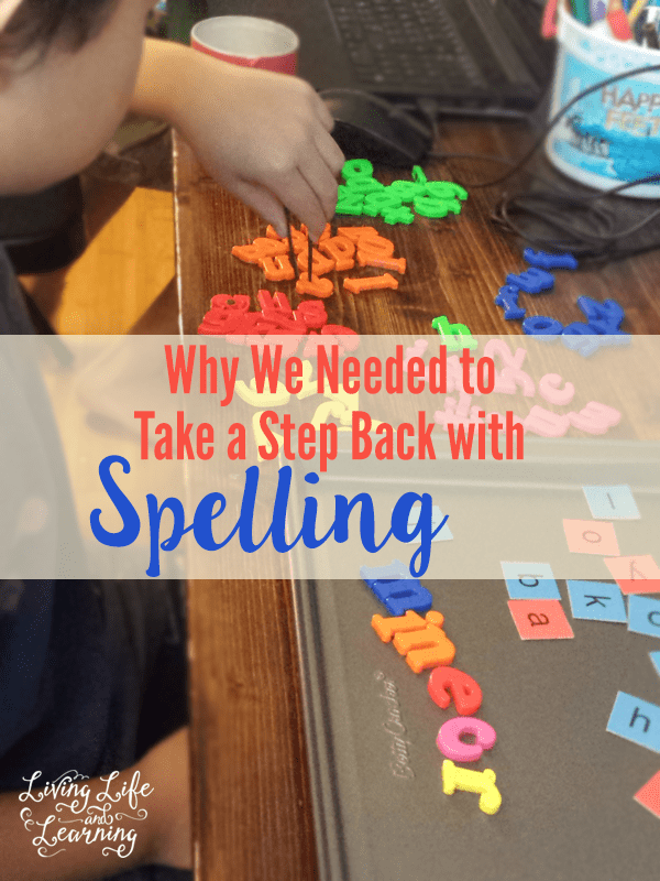 Slow things down with spelling to ensure that your child's learning is on track