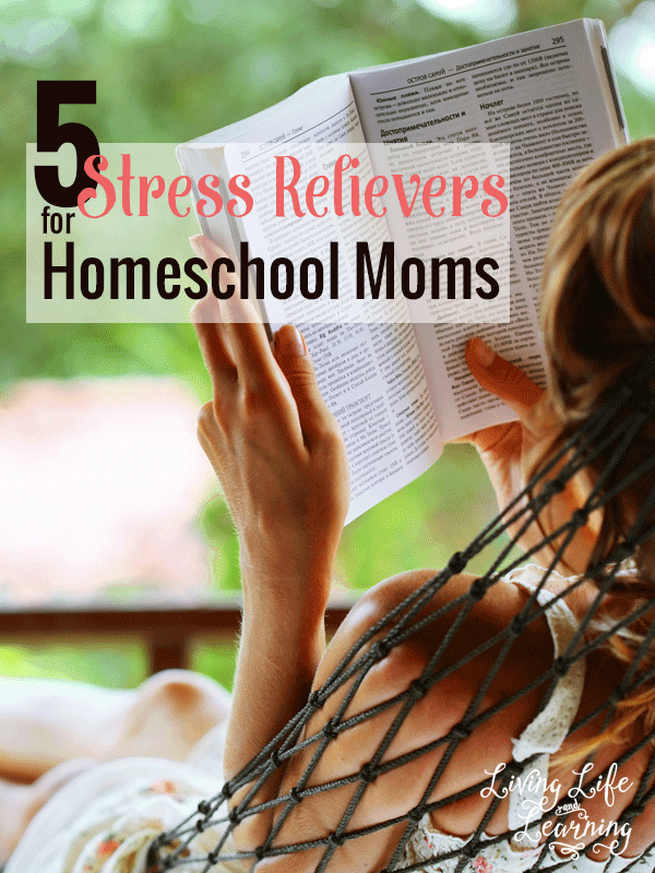 Are you overwhelmed and stressed out? Don't miss these 5 stress relievers for homeschool moms.